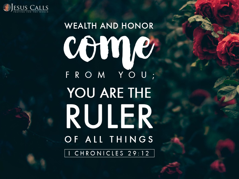 Today's Promise 04-08-2017 I Chronicles 29:12