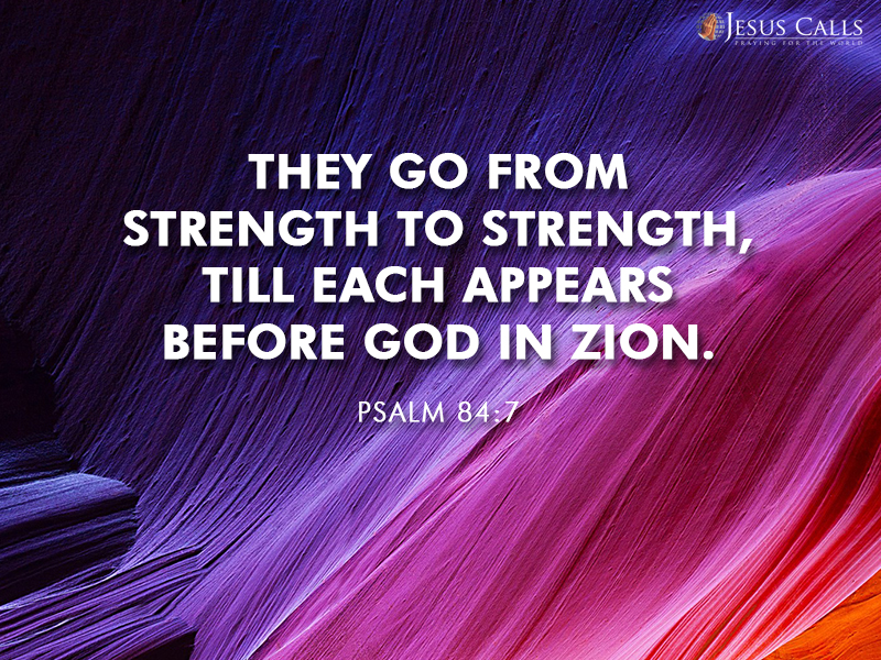 Today's Promise 21-08-2017 Psalm 84:7