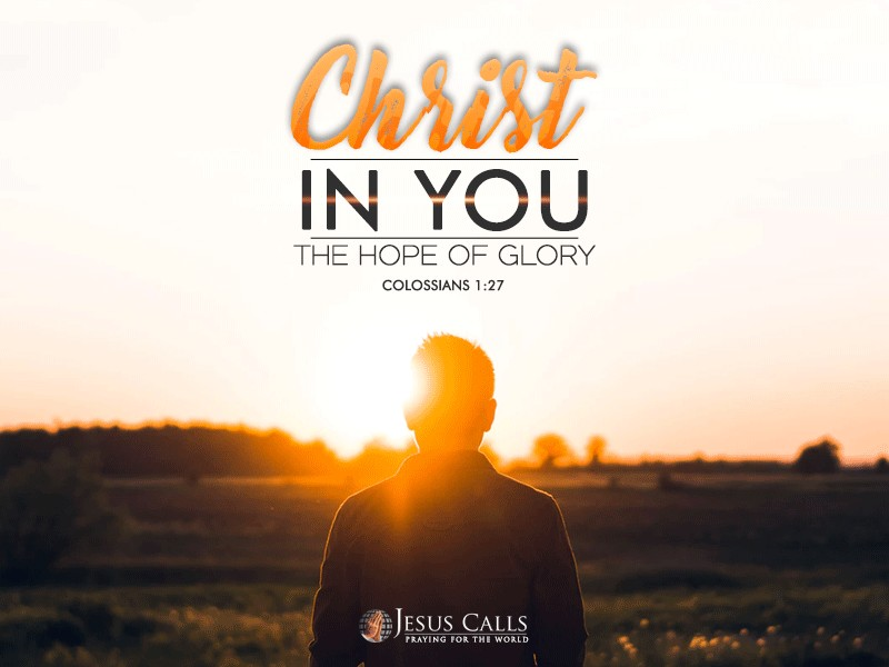 Christ in you, the hope of glory.