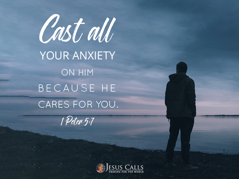 Today S Promise I Peter 5 7 Jesus Calls