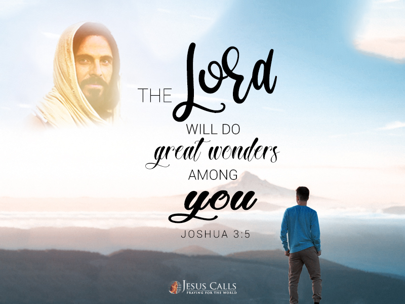 The LORD will do great wonders among you.