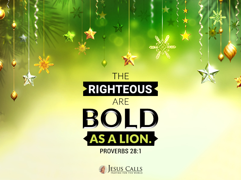 Today's Promise - Proverbs 28:1   Jesus Calls