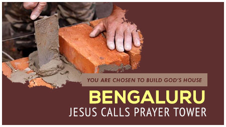 Jesus Calls Bengaluru Prayer Tower