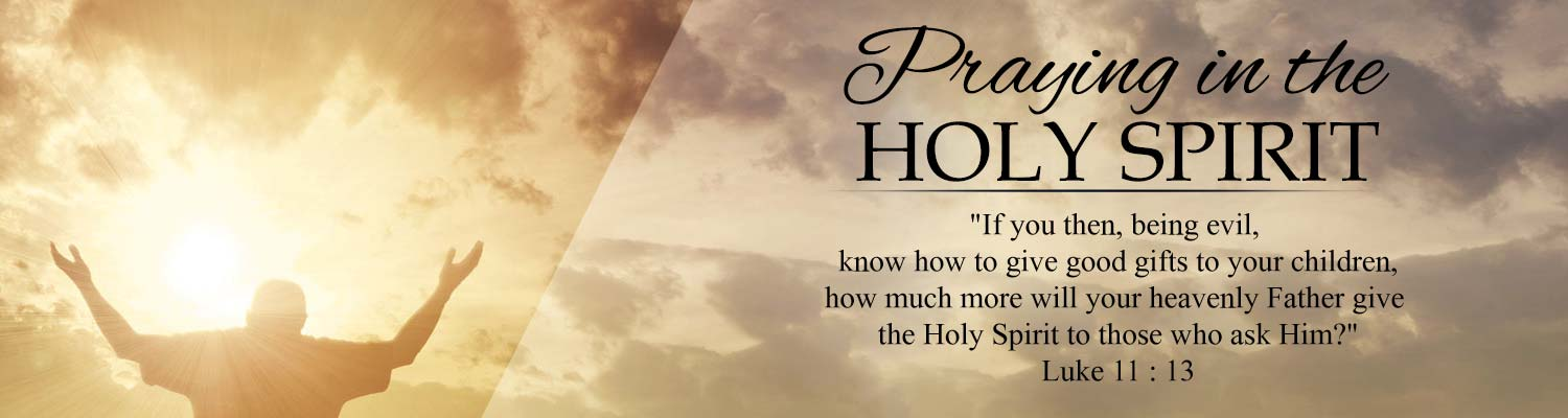 Praying in the holy spirit